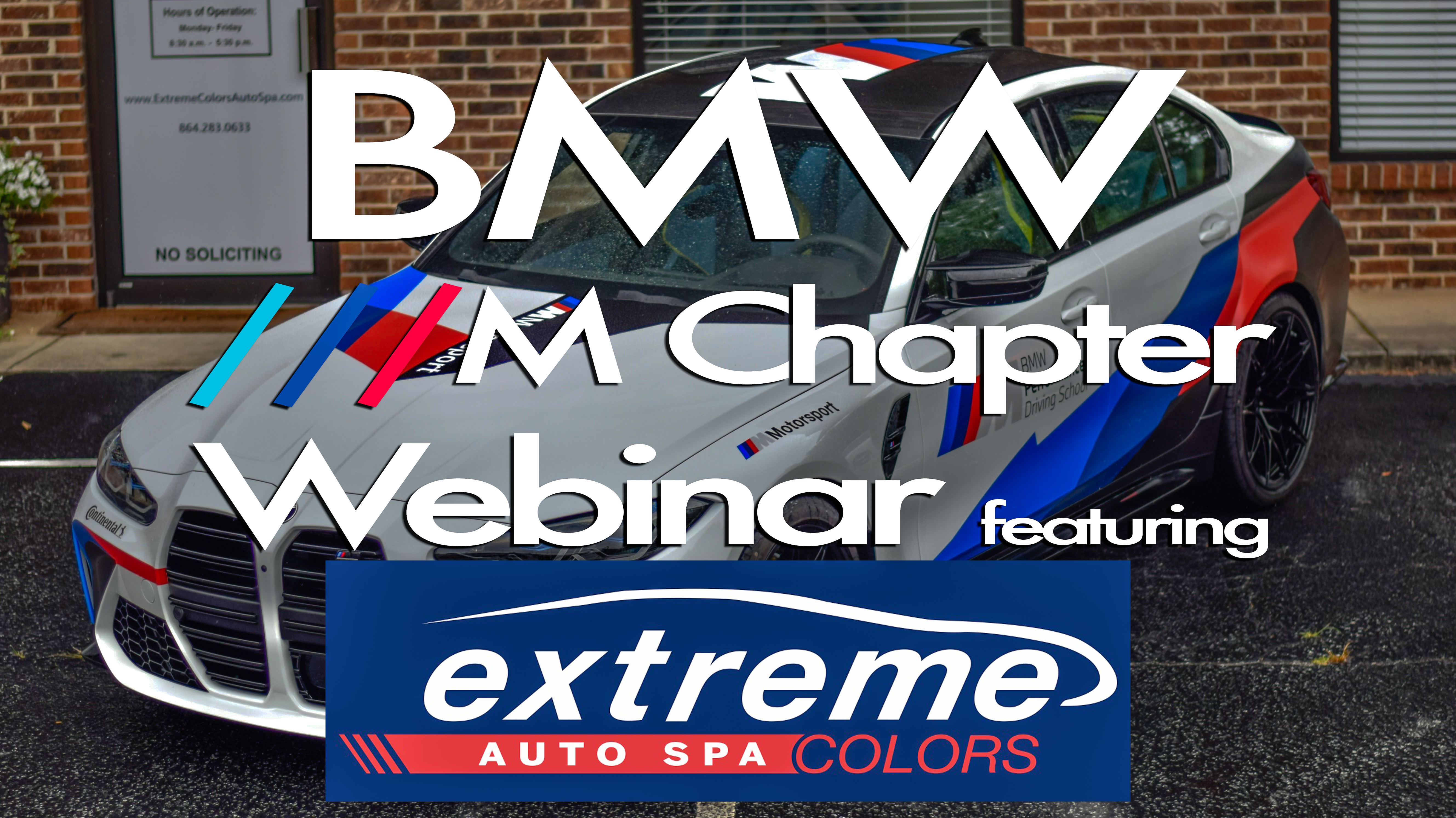 BMW CCA M Chapter Webinar featuring Extreme Colors Auto Spa